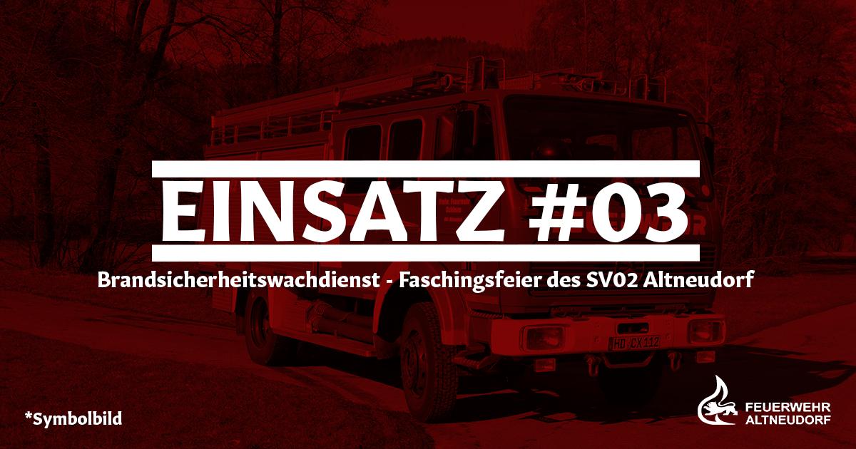 Einsatz 03/2020 – Brandsicherheitswachdienst