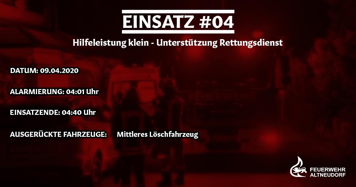 Einsatz 04/2020 – Unterstützung Rettungsdienst